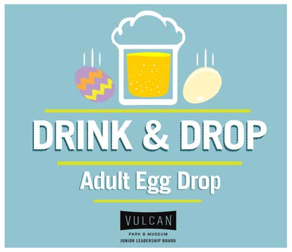 Vulcan Park & Museum Hosts 3rd Annual Adult Egg Drop Competition